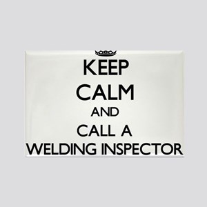 Keep calm and call a Welding Inspector Magnets