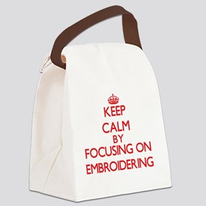 Keep Calm by focusing on EMBROIDE Canvas Lunch Bag