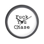 Fuck You Chase Wall Clock