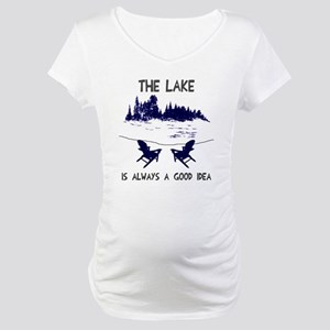 The lake is always a good idea Maternity T-Shirt
