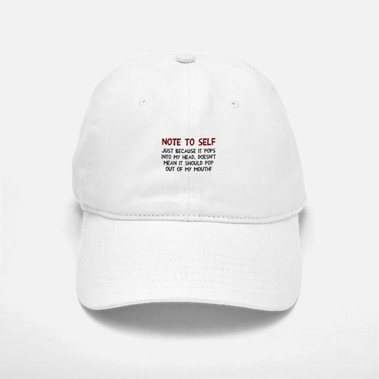 Note to self Baseball Baseball Cap