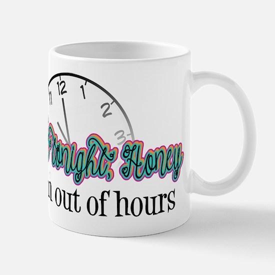 Not Tonight, Honey Mugs