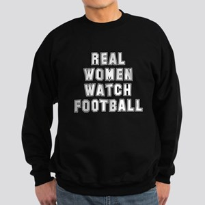 Real women watch football Sweatshirt (dark)