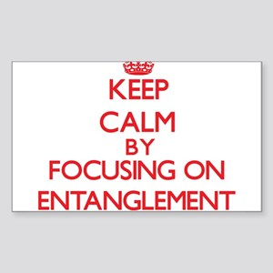 Keep Calm by focusing on ENTANGLEMENT Sticker