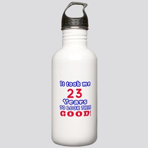 It Took Me 23 Years To Stainless Water Bottle 1.0L