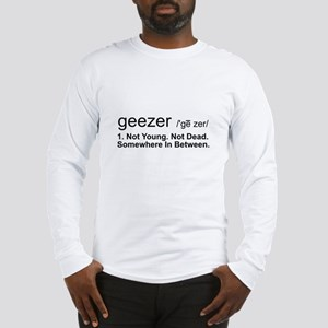 Geezer Definition Long Sleeve T-Shirt