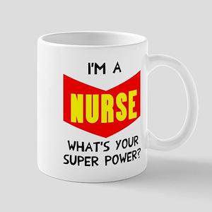 Nurse Super power Mug