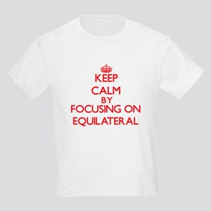 Keep Calm by focusing on EQUILATERAL T-Shirt