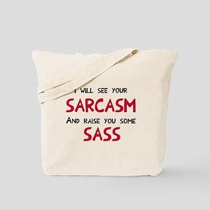 Sarcasm and Sass Tote Bag