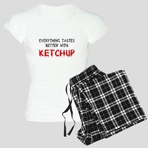 Everything better ketchup Women's Light Pajamas