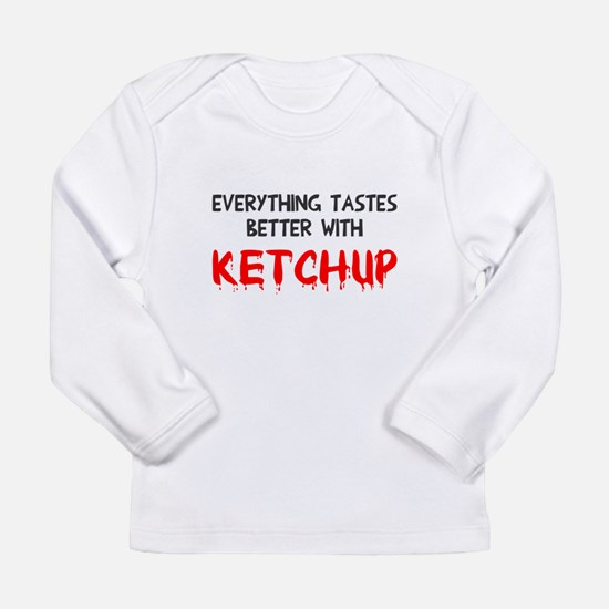 Everything better ketch Long Sleeve Infant T-Shirt