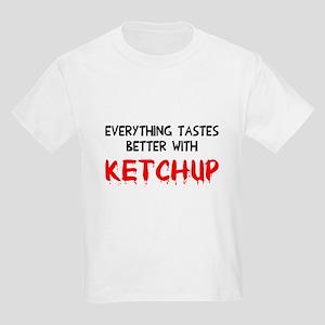 Everything better ketchup Kids Light T-Shirt
