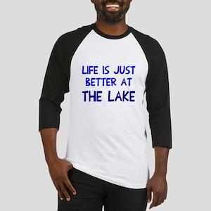 Life is just better lake Baseball Jersey