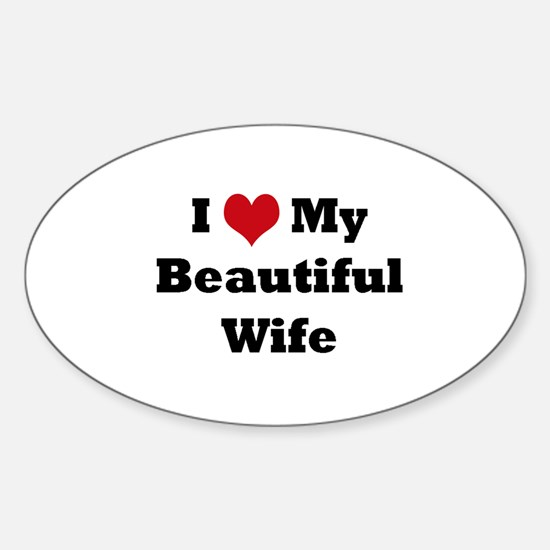 Unique I love my wife Sticker (Oval)