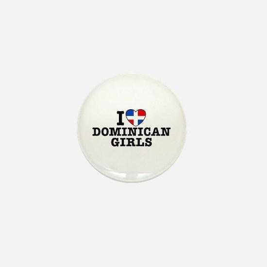 I Love Dominican Girls Mini Button