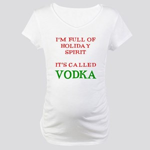 Holiday Spirit Vodka Maternity T-Shirt