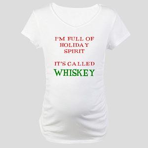 Holiday Spirit Whiskey Maternity T-Shirt