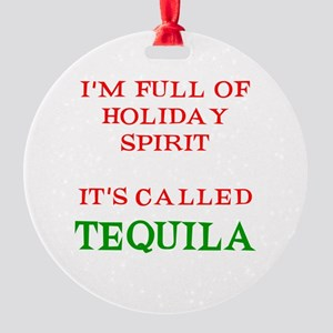 Holiday Spirit Tequila Round Ornament