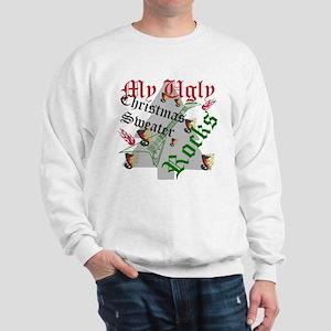 My Ugly Christmas Sweater Rocks Sweatshirt