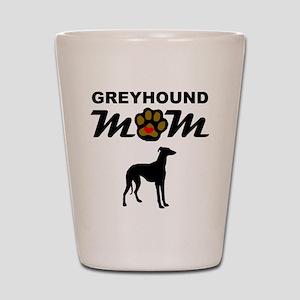 Greyhound Mom Shot Glass