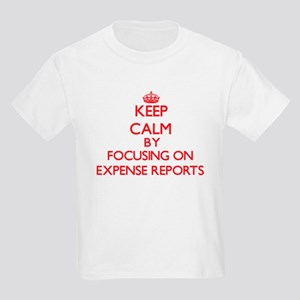 Keep Calm by focusing on EXPENSE REPORTS T-Shirt