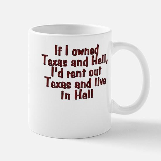 If I owned Texas and Hell - Mug