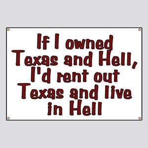 If I owned Texas and Hell - Banner