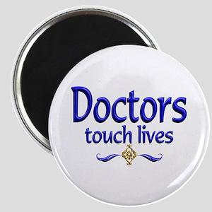 Doctors Touch Lives Magnet