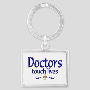 Doctors Touch Lives Landscape Keychain