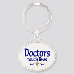 Doctors Touch Lives Oval Keychain