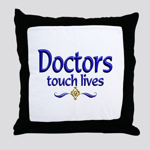Doctors Touch Lives Throw Pillow