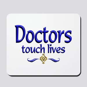 Doctors Touch Lives Mousepad