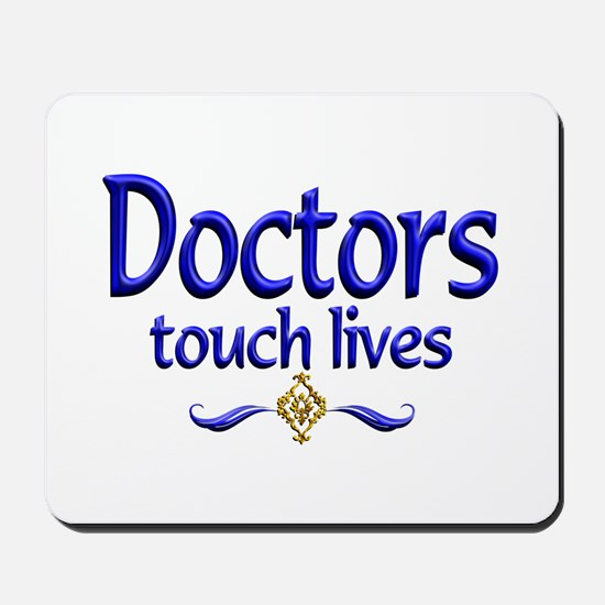 Doctors Touch Lives Mousepad