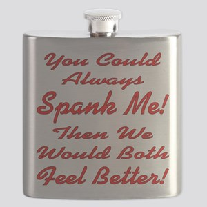 You Could Always Spank Me Flask