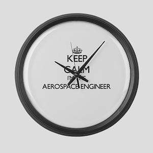 Keep calm I'm the Aerospace Engin Large Wall Clock