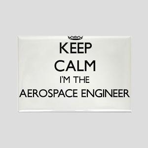 Keep calm I'm the Aerospace Engineer Magnets