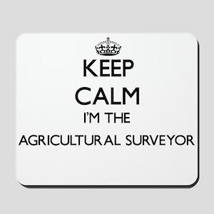 Keep calm I'm the Agricultural Surveyor Mousepad