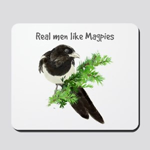 Real men like Magpies Humor Bird Quote Mousepad