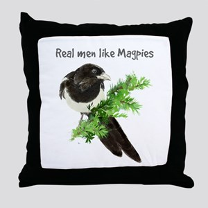 Real men like Magpies Humor Bird Quote Throw Pillo