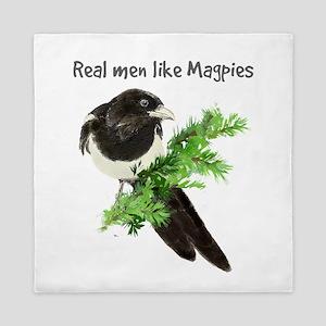 Real Men Like Magpies Humor Bird Quote Queen Duvet