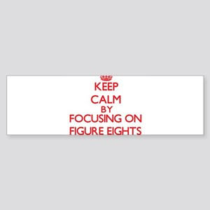 Keep Calm by focusing on Figure Eig Bumper Sticker