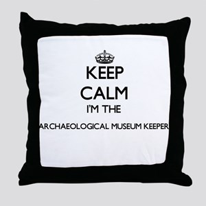 Keep calm I'm the Archaeological Muse Throw Pillow