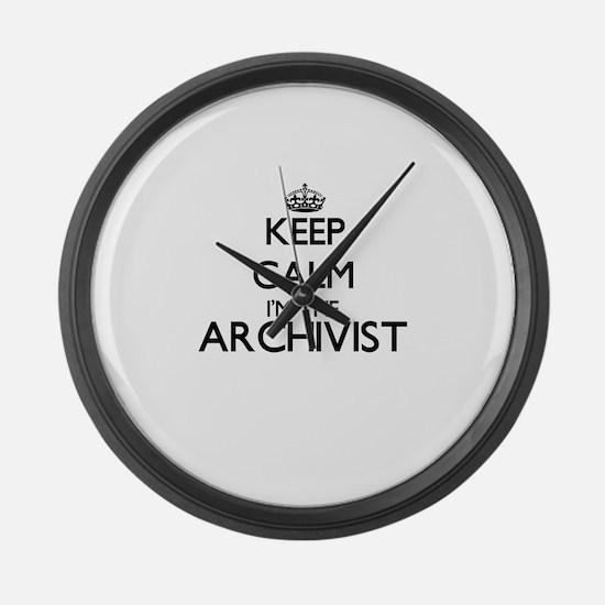 Keep calm I'm the Archivist Large Wall Clock