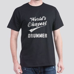 World's Okayest Drummer Dark T-Shirt