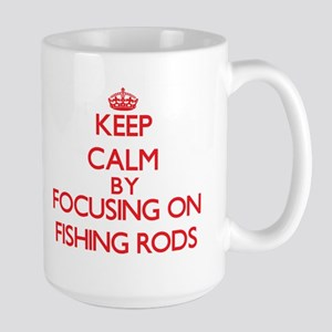 Keep Calm by focusing on Fishing Rods Mugs