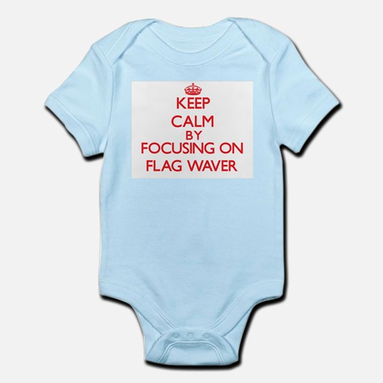Keep Calm by focusing on Flag Waver Body Suit