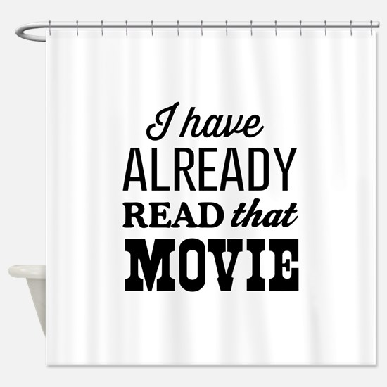I have already read that movie Shower Curtain
