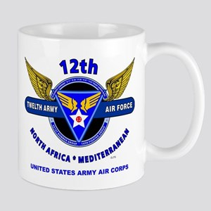 12TH ARMY AIR FORCE *ARMY AIR CORPS WOR Mug