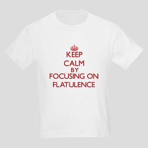 Keep Calm by focusing on Flatulence T-Shirt
