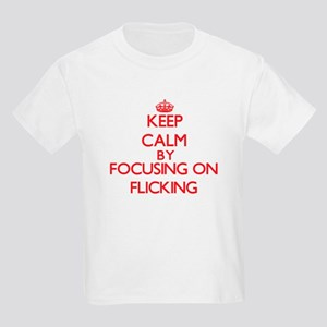 Keep Calm by focusing on Flicking T-Shirt